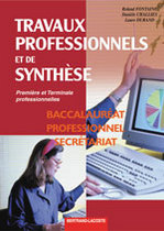 Travaux professionnels et de synthèse Première et Terminale professionnelles