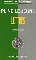 Pline Le Jeune, Lettres