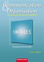 Pochette Contrôles - Communication et Organisation Terminale professionnelle Baccalauréat professionnel Comptabilité