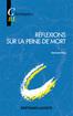 Réflexions sur la peine de mort Classiques Bertrand-Lacoste