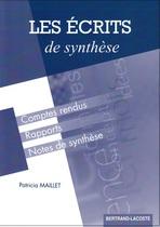 Les Écrits de synthèse