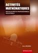 Activités mathématiques Baccalauréats professionnels industriels Première et Terminale professionnelles (édition 2008)