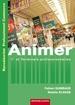 Animer - Baccalauréat professionnel Commerce Première et Terminale professionnelles (ancienne édition)