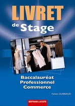 Livret de stage Baccalaurat professionnel commerce
