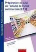 Préparation et suivi de l'activité de l'unité commerciale (E11) Terminale professionnelle - Baccalauréat professionnel Commerce