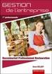 Gestion de l'entreprise - Baccalauréat professionnel Restauration Première professionnelle (édition 2011)