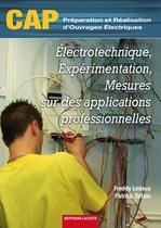 Électrotechnique, Expérimentation, Mesures sur des applications professionnelles CAP Préparation et Réalisation d'Ouvrages Électriques (PROElec)