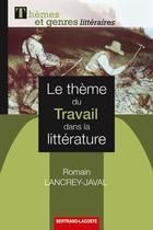 Le thème du travail dans la littérature