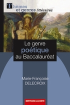 Le genre po�tique au baccalaur�at