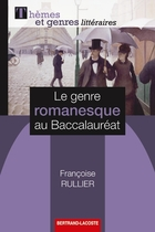 Le genre romanesque au baccalaur�at