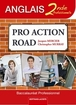 Pro Action Road Anglais Seconde professionnelle Baccalaur�at professionnel