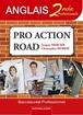 Pro Action Road Anglais Seconde professionnelle Baccalauréat professionnel