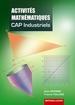 Activités Mathématiques CAP CAP industriels - Secteurs 1, 2, 3, 4 et 5