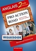 Workbook Pro Action Road Anglais Seconde professionnelle Baccalauréat professionnel