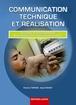Communication technique et Réalisation Seconde professionnelle  Baccalauréat professionnel ELEEC