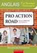Pro Action Road    Anglais 1re et Terminale professionnelles   Baccalauréat professionnel