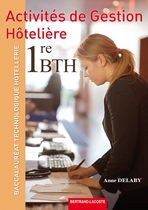 Activits de gestion htelire Premire Baccalaurat Technologique Htellerie