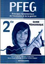 Guide pédagogique PFEG Seconde   Principes fondamentaux de l'économie et de la gestion
