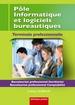 Pôle Informatique et logiciels bureautiques  Terminale professionnelle Baccalauréat professionnel Secrétariat Baccalauréat professionnel Comptabilité