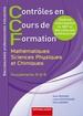 CCF MATHÉMATIQUES - SCIENCES PHYSIQUES ET CHIMIQUES Baccalauréats professionnels industriels Groupements A et B