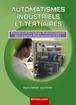 Automatismes Industriels et Tertiaires Première et Terminale professionnelles Baccalauréat professionnel ELEEC
