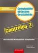 Pochette Contrôles 2 - Comptabilité et Gestion des Activités Terminale professionnelle Baccalauréat professionnel Comptabilité