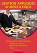 Gestion appliquée et Mercatique Seconde professionnelle  Baccalauréat professionnel Cuisine Baccalauréat professionnel Commercialisation et services en restauration