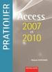 Pratiquer Access 2007 et 2010