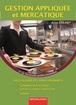 Gestion appliquée et Mercatique   Première et Terminale professionnelles   Baccalauréat professionnel Cuisine   Baccalauréat professionnel Commercialisation et services en restauration