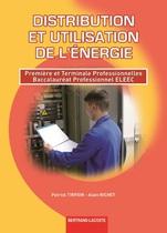 Distribution et utilisation de l��nergie   Premi�re et Terminale professionnelles   Baccalaur�at professionnel ELEEC