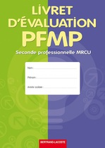 Livret d'�valuation PFMP Seconde professionnelle MRCU Baccalaur�ats professionnels Commerce, Vente, ARCU