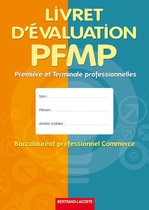Livret d'�valuation PFMP Premi�re et Terminale professionnelles Baccalaur�at professionnel Commerce