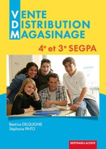 Vente, Distribution, Magasinage 4 e  et 3 e  SEGPA