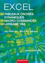 Excel, tableaux crois�s dynamiques, macro-commandes et langage VBA - Manuel num�rique version �l�ve Bac STMG SIG - Tous BTS et DUT tertiaires