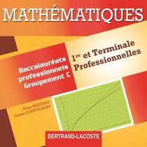CD professeur Mathématiques   Première et Terminale professionnelles   Baccalauréats professionnels tertiaires Groupement C