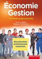 Économie - Gestion Terminale professionnelle Baccalauréats professionnels industriels