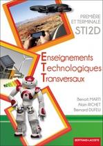 Enseignements Technologiques Transversaux Premi�re et Terminale STI2D