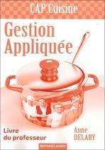 Livre du professeur Gestion appliquée CAP Cuisine