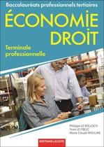 �conomie - Droit Terminale professionnelle Baccalaur�ats professionnels tertiaires