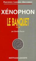 Xénophon, Le Banquet, Parties I à IV, 44