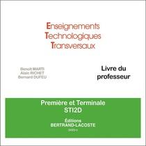 CD Livre du professeur Enseignements Technologiques Transversaux Première et Terminale STI2D