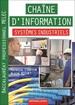 Chaîne d'information Systèmes industriels Baccalauréat professionnel MELEC