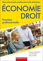 Économie - Droit Première professionnelle Baccalauréats professionnels tertiaires