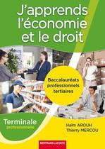 J'apprends l'économie et le droit  Terminale professionnelle   Baccalauréats professionnels tertiaires