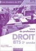 Livre du professeur Droit BTS 2 e année BTS Tertiaires