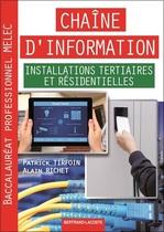 Chaîne d'information Installations tertiaires et résidentielles Baccalauréat professionnel MELEC
