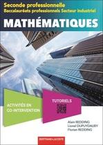 Mathématiques Seconde professionnelle Baccalauréats professionnels Secteur industriel