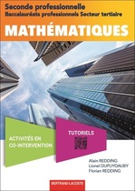 Mathématiques Seconde professionnelle Baccalauréats professionnels Secteur tertiaire