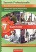 7 Scénarios Seconde professionnelle Famille des métiers de la gestion administrative, du transport et de la logistique