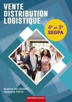 Vente, Distribution, Logistique 4 e  et 3 e  SEGPA